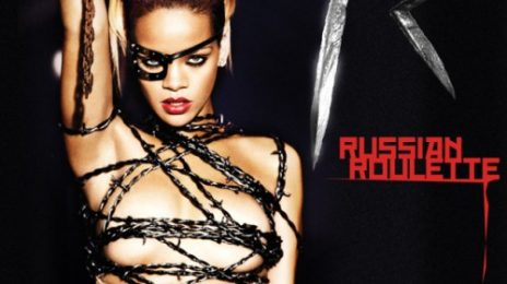 New Song: Rihanna - 'Russian Roulette' / Album Titled 'Rated R'