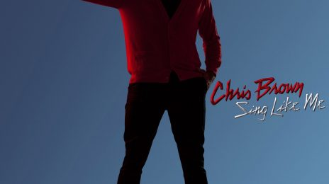 New Song: Chris Brown - 'Sing Like Me'