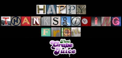 thanks2 Happy Thanksgiving From That Grape Juice!