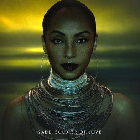 sade soldier New Song: Sade   Soldier Of Love