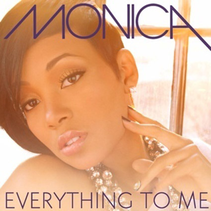 MonicaMyLife New Song: Monica   Everything To Me (Single / Extended Version)