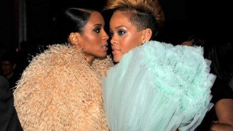 Caption This: Ciara & Rihanna...
