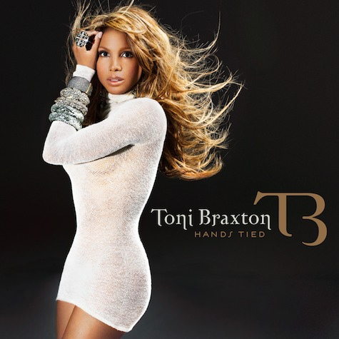toni hands tied New Song: Toni Braxton   Hands Tied
