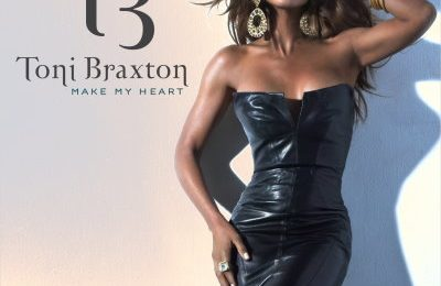 New Song: Toni Braxton - 'Make My Heart' (Full Version)
