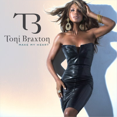 tonimake1 New Song: Toni Braxton   Make My Heart (Full Version)