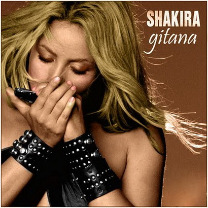 410px Gitana cover.jpg New Video: Shakira   Gypsy