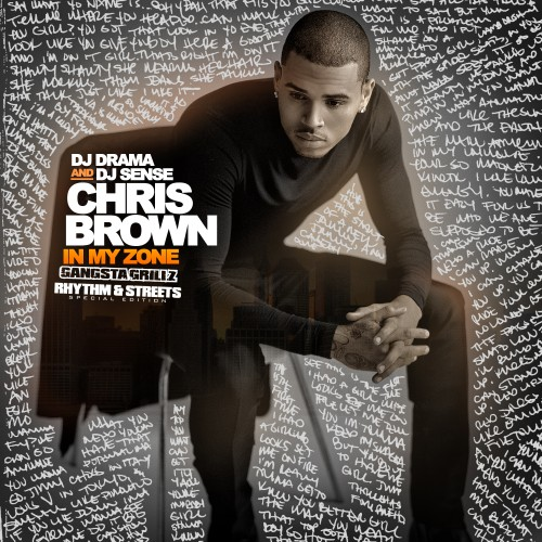cover Download Chris Browns In My Zone Mixtape