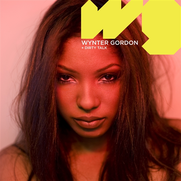 wynter g New Song: Wynter Gordon   Dirty Talk (1st Single)