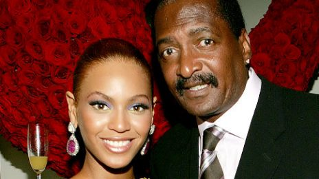 Report: Beyonce & Mathew Knowles Not Speaking