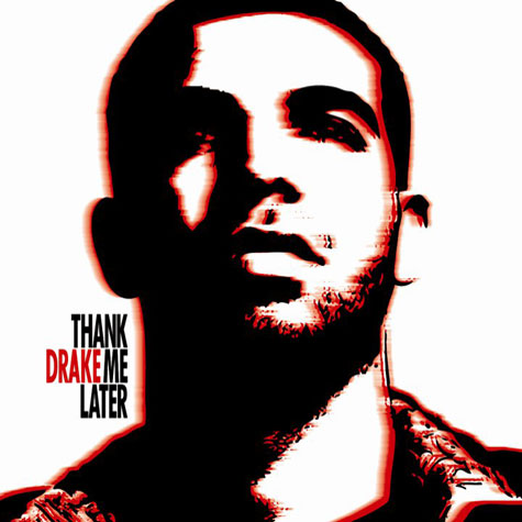 drake thank me later cover 1 Will You Be Buying: Drakes Thank Me Later?