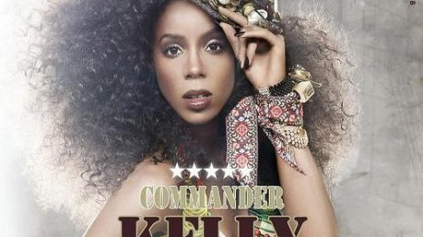 Kelly Rowland Covers Musicology Magazine / 'Commander' Video Update