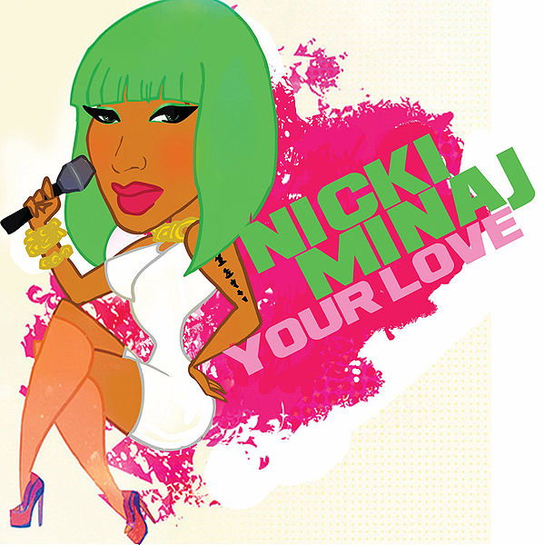 Single Cover Nicki Minaj On The Set Of Your Love Video
