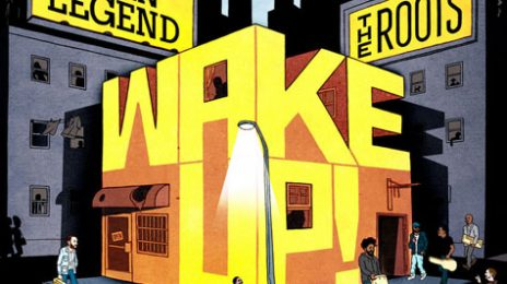 New Video: John Legend & The Roots - 'Wake Up (Ft. Melanie Fiona & Common)'