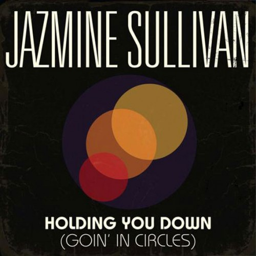 circles Behind The Scenes: Jazmine Sullivans Holding You Down (Going In Circles) Video