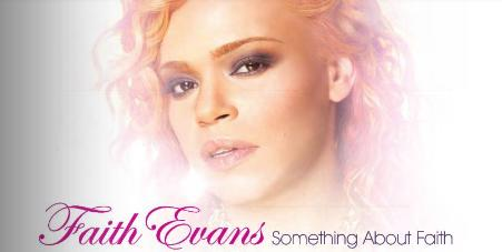 Faith Evans Reveals 'Something About Faith' Tracklisting