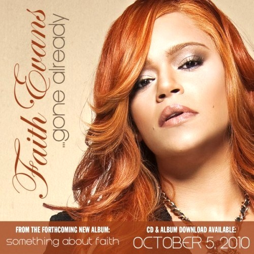 gone1 New Song: Faith Evans   Gone Already (Updated)