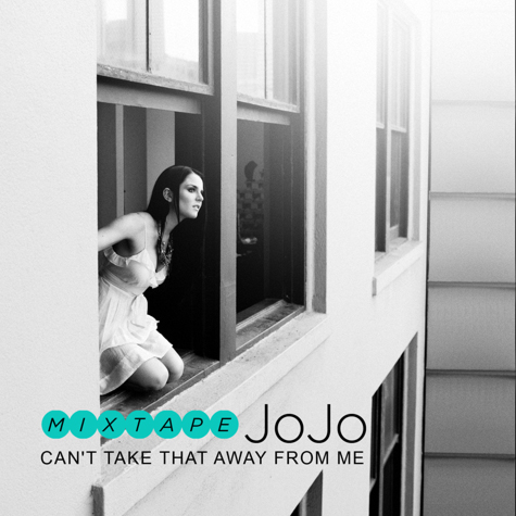 jojo mixtape cover JoJo Reveals Cant Take That Away From Me Tracklisting
