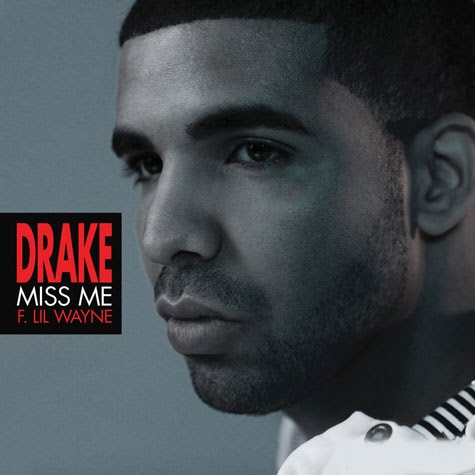 misme New Video: Drake   Miss Me (Ft. Lil Wayne)