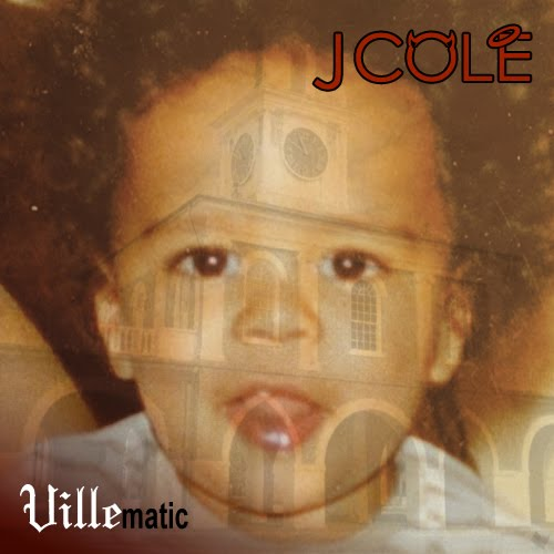 Villematic New Song: J.Cole   Villematic