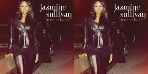 jazmine sullivan love me back Jazmine Sullivan Unveils Love Me Back Cover