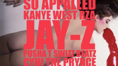 New Song: Kanye West - 'So Appalled (Ft. RZA, Jay-Z, Pusha T, Swizz Beatz, & Cyhi The Prynce)'