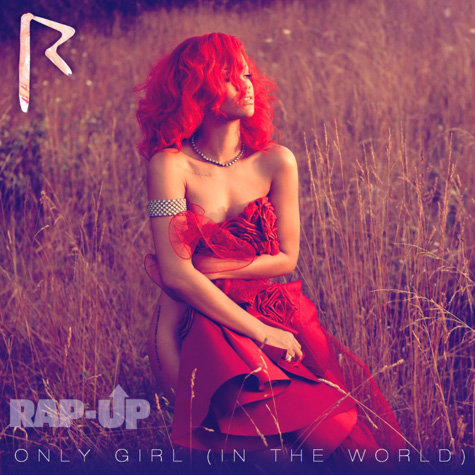 rihannaredonly Rihanna Unveils Only Girl (In The World) Single Cover