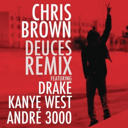chrisbrowndeuces Chris Brown Reveals Deuces (Remix) Cover