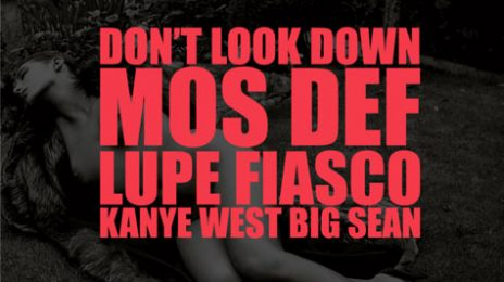 New Song: Kanye West - 'Don't Look Down (ft. Lupe Fiasco, Mos Def, & Big Sean)'