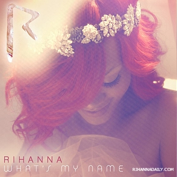 rihannawhatsmyname Rihanna Unveils Whats My Name Single Cover