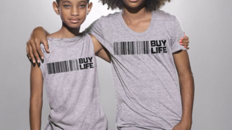 Hot Shot: Willow & Jaden Smith Contribute To 'Buy Life' Campaign