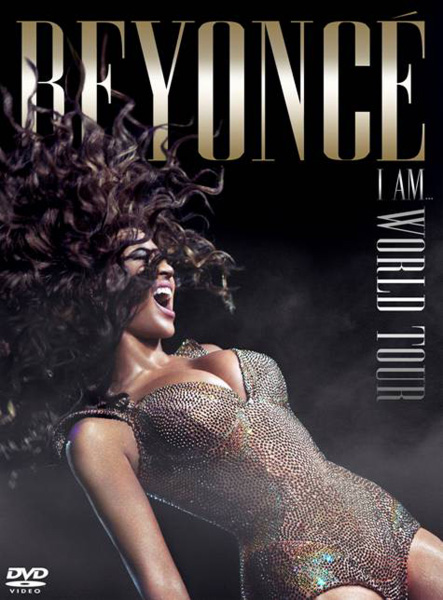 beyonce dvd Video: Beyonce Performs Say My Name (I Am...World Tour DVD)