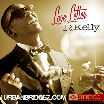 loveletter R. Kelly Reveals Love Letter Cover
