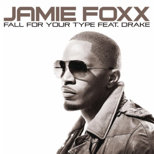jamiefoxx1 New Video: Jamie Foxx   Fall For Your Type (Ft. Drake)