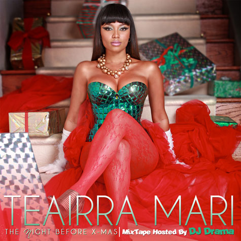 teairra Download: Teairra Maris The Night Before Christmas (Free Mixtape)