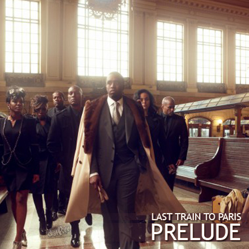 trainmix Diddy Dirty Money Releases Last Train To Paris: Prelude