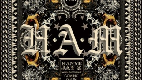 New Song: Kanye Wesy & Jay-Z - 'H.A.M'