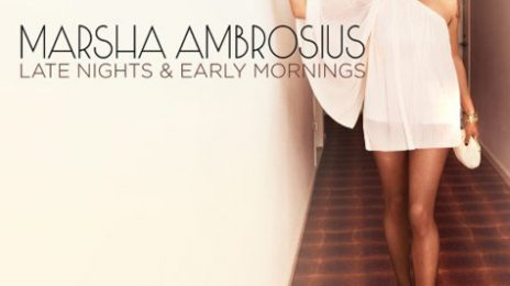 Marsha Ambrosius Reveals 'Late Nights & Early Mornings' Tracklist