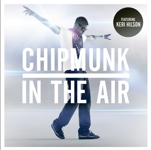 chipmunk keri New Video: Chipmunk   In The Air (Ft. Keri Hilson)