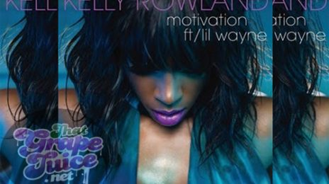 Kelly Rowland Reveals 'Motivation (Ft. Lil Wayne)' Single Cover