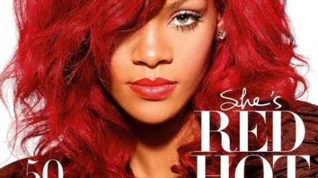 Rihanna Covers 'Fabulous'; Talks Father's Drug Abuse, Being A Better Performer, & More