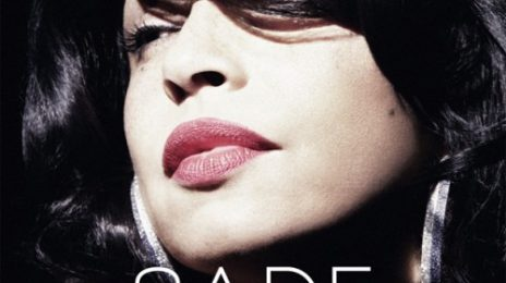 New Song: Sade - 'Love Is Found'