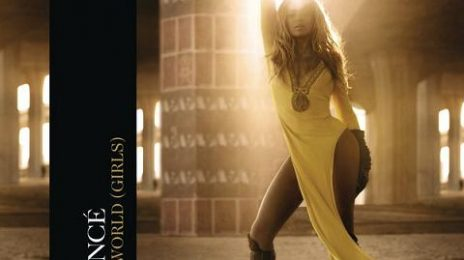 Beyonce Delays Release Of 'Run The World (Girls)' Video