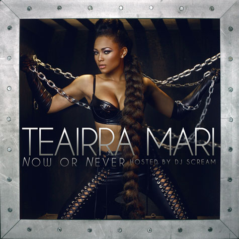 teairra mari Hot Shot: Teairra Mari Unveils Now Or Never Cover