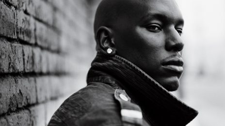 New Music: Tyrese - 'I Gotta Chick (ft. R. Kelly & Tyga)'