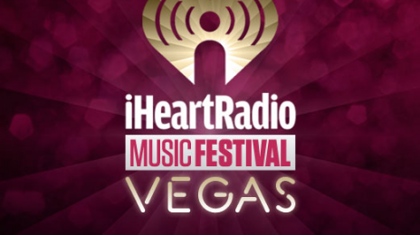 iHeartRadio Music Festival Sells Out in 10 Minutes