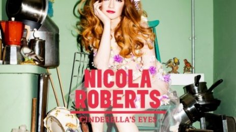 Hot Shot: Nicola Roberts Reveals 'Cinderella's Eyes' Cover & Tracklisting