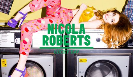 New Video: Nicola Roberts - 'Lucky Day'