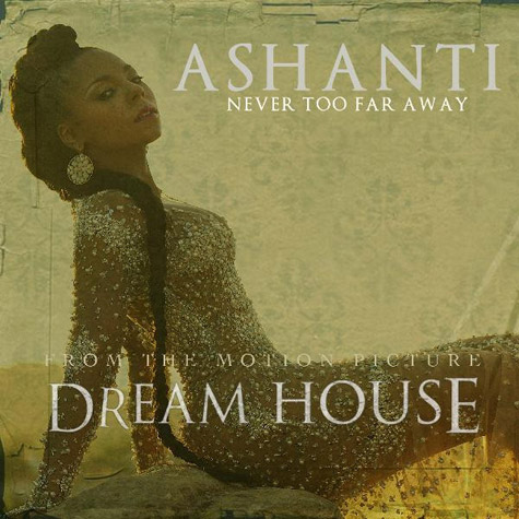 ashanti ntfa New Song:  Ashanti   Never Too Far Away