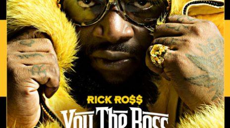 New Song: Rick Ross & Nicki Minaj - 'You The Boss'