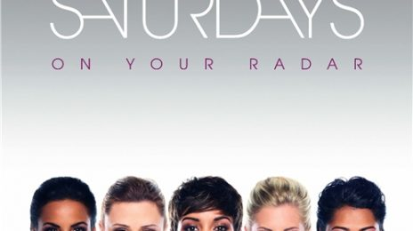 The Saturdays Reveal 'On Your Radar' Album Cover & Tracklisting